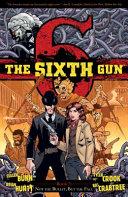 The Sixth Gun Vol  7