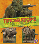 Triceratops and Other Horned Dinosaurs