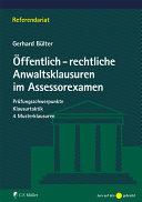 Öffentlich-rechtliche Anwaltsklausuren im Assessorexamen