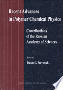 Recent Advances in Polymer Chemical Physics