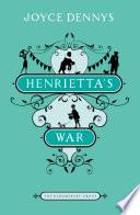 Henrietta s War