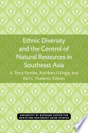 Ethnic Diversity and the Control of Natural Resources in Southeast Asia Book PDF