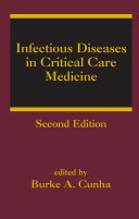 Infectious Diseases in Critical Care Medicine