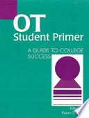OT Student Primer