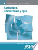 Agricultura, urbanizacion y agua