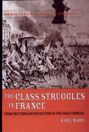 The Class Struggles in France: From the February Revolution to the Paris Commune