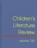 Children s Literature Review  Excerpts from Reviews  Criticism  and Commentary on Books for Children and Young People