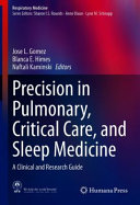 Precision In Pulmonary  Critical Care  And Sleep Medicine