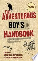 The Adventurous Boy s Handbook