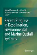 Recent Progress in Desalination  Environmental and Marine Outfall Systems