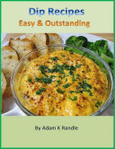 Dip Recipes  Easy   Outstanding