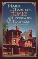 Mark Twain's Homes and Literary Tourism