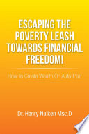 Escaping The Poverty Leash Towards Financial Freedom