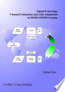 Signal Processing  Channel Estimation and Link Adaptation in MIMO OFDM Systems