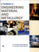 A Textbook of Engineering Material and Metallurgy