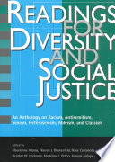 """Readings for Diversity and Social Justice"" by Maurianne Adams, Warren J. Blumenfeld, Rosie Castaneda, Heather W. Hackman, Madeline L. Peters, Ximena Zuniga"