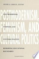 Postmodernism  Feminism  and Cultural Politics
