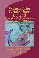 Wanda  the Whale Used by God Book PDF