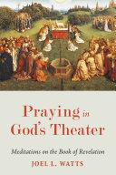 Praying in God's Theater ebook