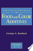 Encyclopedia of Food & Color Additives
