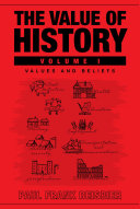 The Value of History
