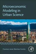 Microeconomic Modeling in Urban Science