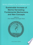 Sustainable Increase of Marine Harvesting: Fundamental Mechanisms and New Concepts