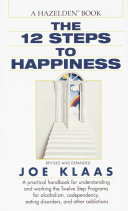 The Twelve Steps to Happiness Book