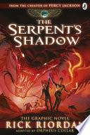 The Serpent s Shadow  The Graphic Novel  The Kane Chronicles Book 3