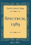 Spectrum, 1989 (Classic Reprint)
