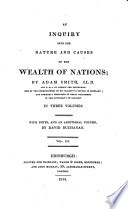 An Inquiry Into The Nature And Causes Of The Wealth Of Nations With Notes And An Additional Vol By D Buchanan