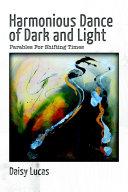 Harmonious Dance of Dark and Light
