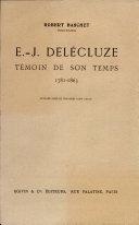 E.-J. Delécluze, témoin de son temps, 1781-1863 ...