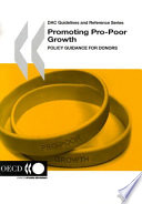 DAC Guidelines and Reference Series Promoting Pro Poor Growth Policy Guidance for Donors