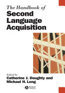 The Handbook of Second Language Acquisition