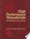 High Performance Biomaterials