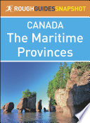 The Maritime Provinces  Rough Guides Snapshot Canada