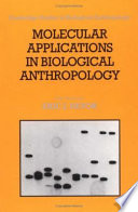 Molecular Applications in Biological Anthropology Book