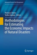 Methodologies for Estimating the Economic Impacts of Natural Disasters