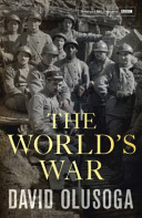 The World's War by David Olusoga