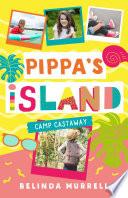 Pippa s Island 4  Camp Castaway