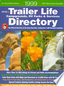 1999 Trailer Life Campgrounds, RV Parks, and Services Directory