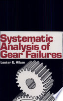 Systematic Analysis Of Gear Failures Book PDF