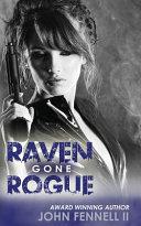 Raven Gone Rogue