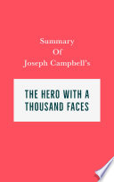 Summary of Joseph Campbell s The Hero with a Thousand Faces