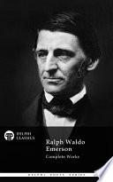 Delphi Complete Works Of Ralph Waldo Emerson Illustrated  Book PDF