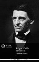 Delphi Complete Works of Ralph Waldo Emerson (Illustrated) Pdf