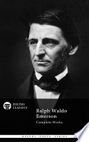 """Delphi Complete Works of Ralph Waldo Emerson (Illustrated)"" by Ralph Waldo Emerson"