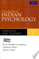 Foundations Of Indian Psychology Volume 1 Theories And Concepts
