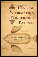 General Information Concerning Patents [Patents and How to Get